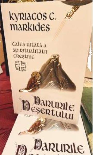 Carte,Darurile Desertului calea uitata a spiritualitatii de la Candela Criscom Srl.