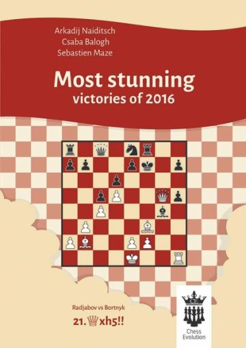 Carte, Most stunning victories of 2016 - A.Naiditsch de la Chess Events Srl