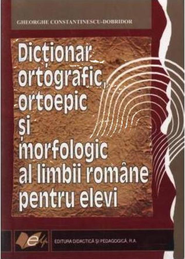 Dictionar ortografic, ortoepic si morfologic